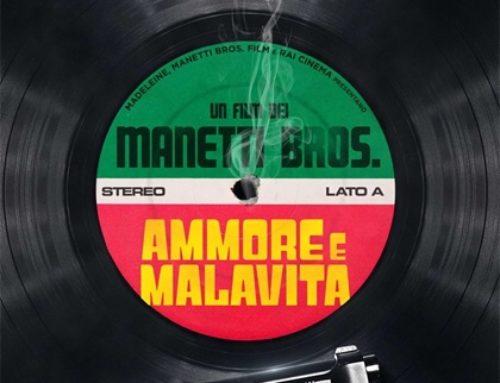 AMMORE E MALAVITA – la commedia in musica dei Manetti Bros