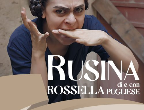 RUSINA – il monologo tragicomico di Rossella Pugliese
